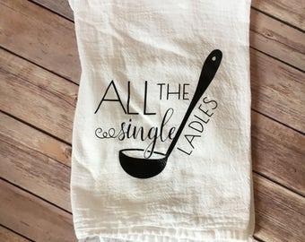 All the single ladles dish towel, flour sack dish towel