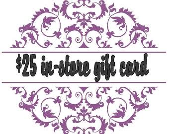 Store gift certificate, gift card, Skidz Wife Creations gift card, in-store gift card, Skidz Wife Creations in store gift certificate, 25.00