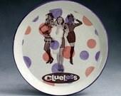 Custom Clueless Plate RESERVED LISTING for Rachel
