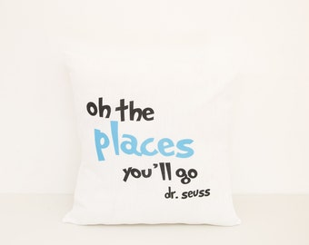 Oh the Places You'll Go Decorative Pillow | Dr Seuss Baby Shower Nursery Gift Idea | World Traveler Pillow | Customized Graduation Gift