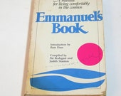 Emmanuel's Book Compiled By Pat Rodegast And Judith Stanton
