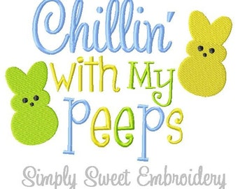 Chillin with my Peeps Machine Embroidery Design