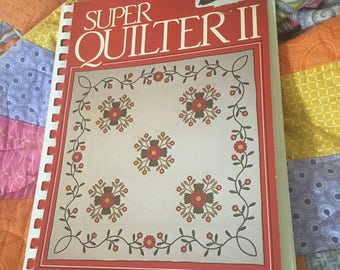 Super Quilter II by Carla J. Hassle,  Quilt Book