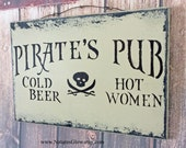 Pirate Decor, Pirate Sign, Pirate's Pub - Cold Beer Hot Women, Man Cave Decor, Beer Sign, Kitchen Sign, Pirate Wall Decor, Bar Signage, Beer
