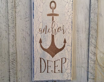 Anchor Deep, Nautical Decor, Boat Sign, Beach Decor, Lake House Decor, Tropical Sign, Lake Sign, Beachy Sign, Camp Decor, Boat Decor