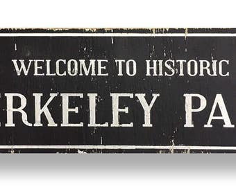 Berkely Park 6 x 23 rustic wooden sign by Go Jump in the Lake