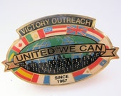 SHIPS 11/21 w/Free Gift Vintage Victory Outreach United We Can Enameled Pin