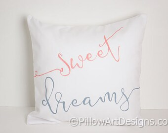 Sweet Dreams Pillow Cover Coral Blue 16 X 16 White Cotton Made in Canada