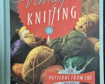 Vintage Knitting 18 patterns from the 1940's by Liza Hollinghurst
