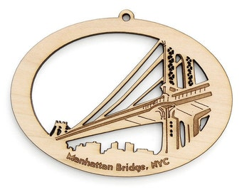 New York City Manhatten Bridge Ornament - Timber Green Woods. Sustainable Harvest Wood. Made in the USA!