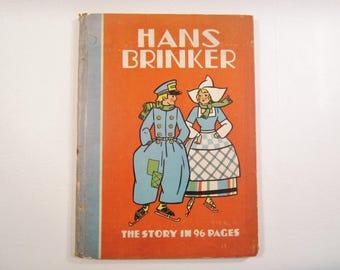 Vintage Child's Book Hans Brinker or the Silver Skates 1934