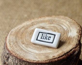 LIKE One Word Porcelain Brooch, Mrs Peterson Pottery