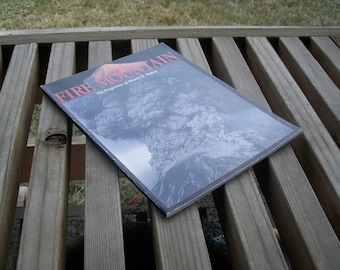 Vintage Book Fire Mountain The Eruptions of Mount St. Helens 1980
