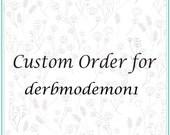 Custom order for derbmodemon1