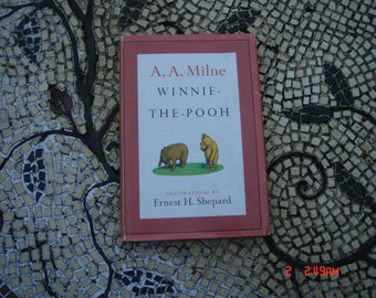 Winnie-The-Pooh by A. A. Milne - Decorations by Ernest H. Shepard - September 1964
