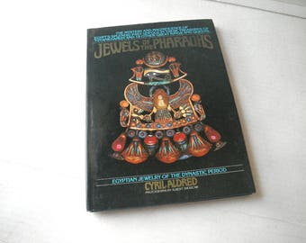 Jewels of the Pharaohs Book - Egyptian Jewelry of the Dynastic Period 1978