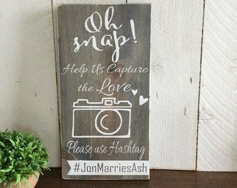 Oh Snap Wood Wedding Sign - Wedding Hashtag Sign - Wood Wedding Sign - Wedding Reception Sign - Rustic Wood Sign - Wedding Table Sign