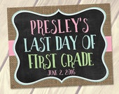 Personalized Last Day of School Sign, End of School Sign, PRINTABLE Digital File, Burlap Chalkboard 8x10, 11x14