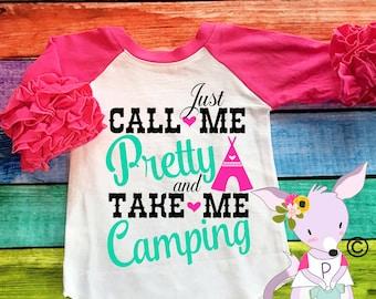 Call Me Pretty Shirt Ruffle Sleeve 3/4 Sleeve Raglan Soft take me camping call me pretty Shirt Girls Birthday Shirt Custom Birthday