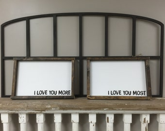 I love You more and I Love you most Distressed Framed Wood Signs