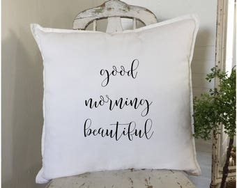 Good Morning Beautiful | Anniversary Gift | Her Birthday | Farmhouse Decor