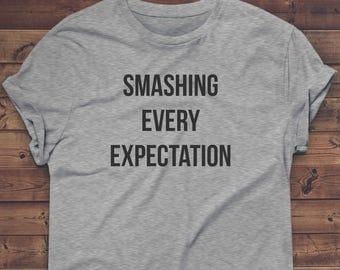 HAMILTON Shirt, Womens Hamilton Shirt, Tee Top T-shirt - SMASHING Every EXPECTATION