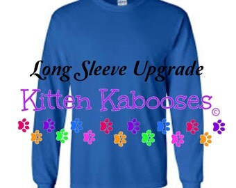 UPGRADE to Long Sleeve T-shirt