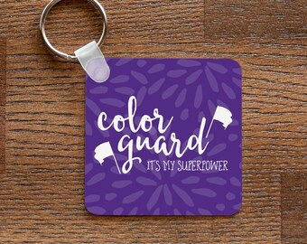 Colorguard is My Superpower - Purple Keychain for Marching Band Guard