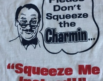 70s Dont Squeeze the Charmain Promo tshirt