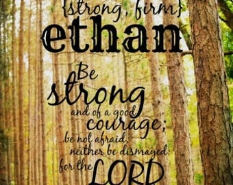 Ethan art Scripture boy photography Bible verse man print Christian quote name decor Be strong Good courage Be not afraid Joshua 1 9
