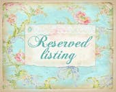 Reserved listing for Linda only please.  Please don't purchase if you aren't Linda.