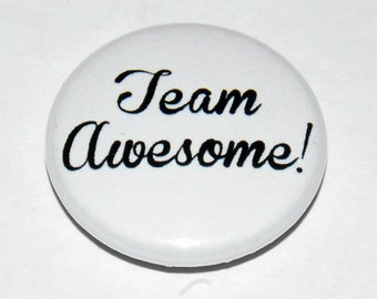 Team Awesome Button Badge 25mm / 1 inch