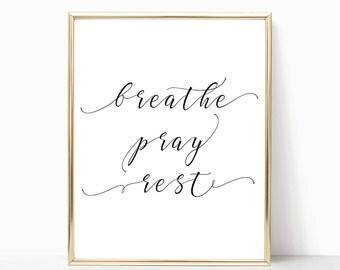 SALE -50% Breathe Pray Rest Digital Print Instant Art INSTANT DOWNLOAD Printable Wall Decor
