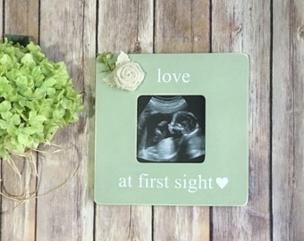 Pregnancy Announcement Frame Love At First Sight Ultrasound Frame Shower Gift Nursery Decor Baby Gift Pregnancy Picture Frames Picture Frame