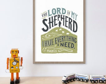 Psalm 23 , Lord is My Shepherd, Bible Print, Christian Gifts, Scripture Art Print, Bible Wall Art, Spiritual, I Have Everything I Need,