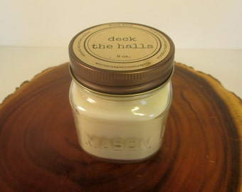 Deck The Halls 8 oz Soy Mason Jar Candle // Wood Wick // Christmas/Holiday/Winter Scent