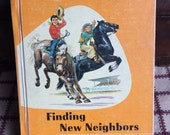 Vintage School Book - Finding New Neighbors – Ginn Basic Readers - 19657 - Old School Book