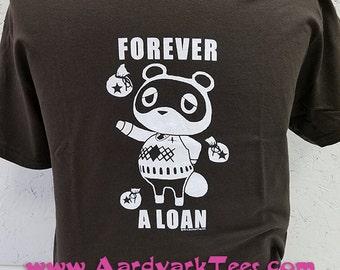 Animal Crossing Parody Tee - Forever A Loan - Tom Nook