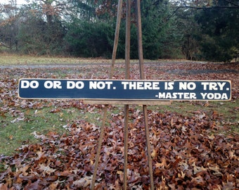 "36"" Do Or Do Not There Is No Try Distressed Star Wars Sign"