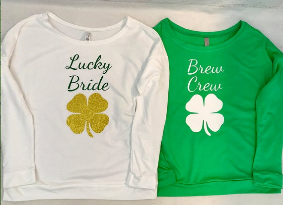 Lucky Bride and Brew Crew Four Leaf Clover Saint Patricks Day Long Sleeve Sweatshirt