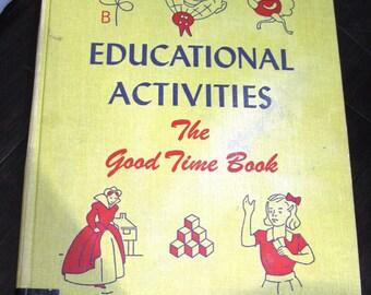 Educational Activities: The Big Good Time Book 1951 Hardcover by Harold Hart Caroline Horowitz