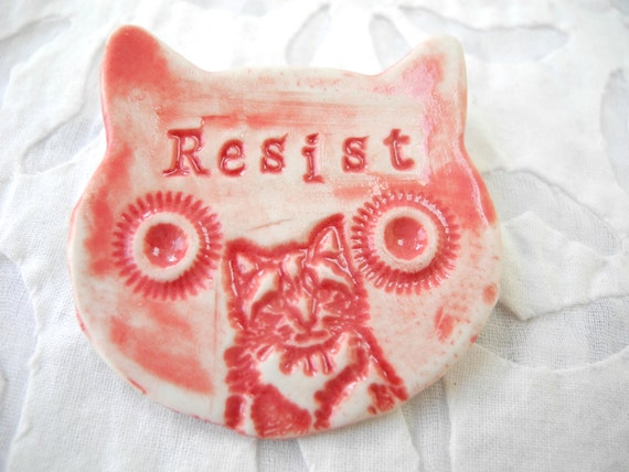 Red Resist brooch, Pussy Brooch, Protest Pin, Resistance Wear, Protest Jewelry, Resist Pin, Pussy Pin, Nasty Woman Pin, Ceramic Cat Pin,