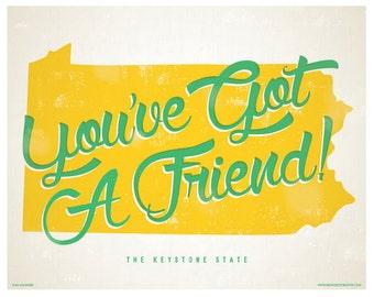Pennsylvania- You've Got A Friend - Digital Poster - Print