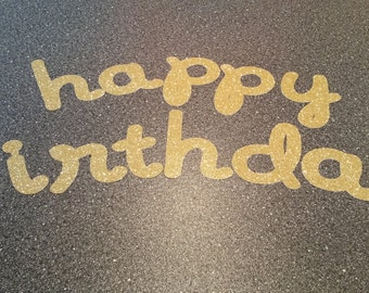Glitter Cursive Happy Birthday Letters for Banner  or Scrapbook Die Cuts 5 inches tall