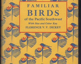 Vintage Familiar Birds of Pacific Southwest Book 1948 History Am Natural History Ornithology Illustrated
