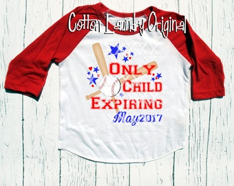 "BIG Sister or BIG Brother to be tee shirt pregnancy announcement t-shirt raglan baseball style tee shirt ""Only child expiring"" unisex"