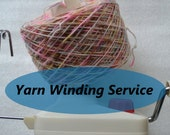 yarn winding service, wool winding service, ready to knit