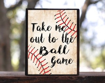 TAKE ME OUT to the Ball Game, Baseball...sign block