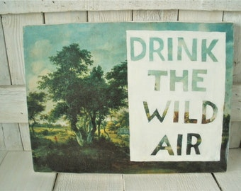 Vintage landscape painting print with message altered upcycled Emerson quote on canvas