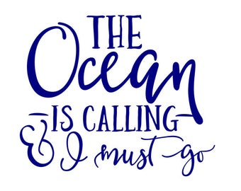 Ocean Decal, Vinyl Decal, Summer Decal, Beach Decal, Ocean Sticker, Car Decal, Yeti Decal, MacBook Decal, Ocean is calling and I must go